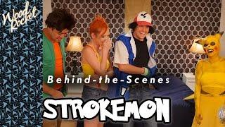 Behind-the-Scenes on Strokémon