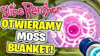 Slime Rancher #04 - OTWIERAMY PRZEJŚCIE DO MOSS BLANKET! | Vertez | Secret Style
