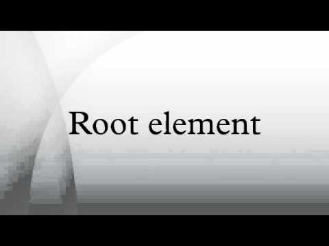 Root element