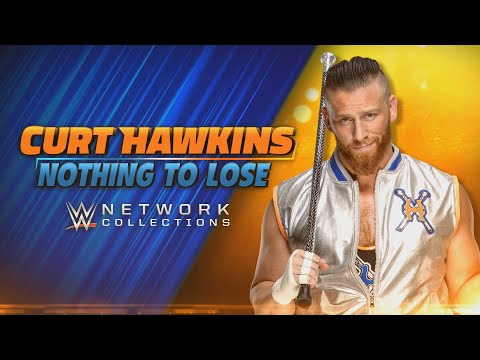 Curt Hawkins: Nothing To Lose (WWE Network Collection Intro)