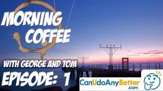 Morning Coffee Stocks And Life Ep.1