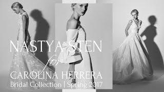 Nastya Sten for Carolina Herrera Bridal Collection (Spring, 2017)