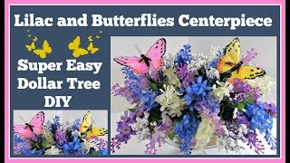 Lilac and Butterfly🌷 Centerpiece Super Easy🤑 Dollar Tree DIY