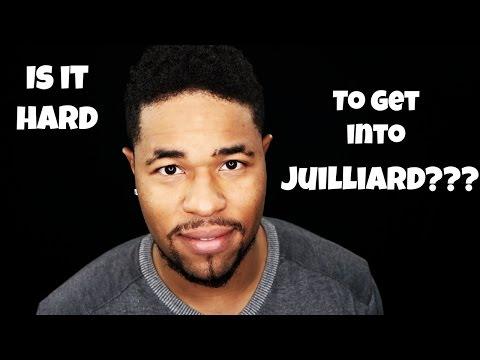 Is it HARD to get into Juilliard?   Juilliard FAQ