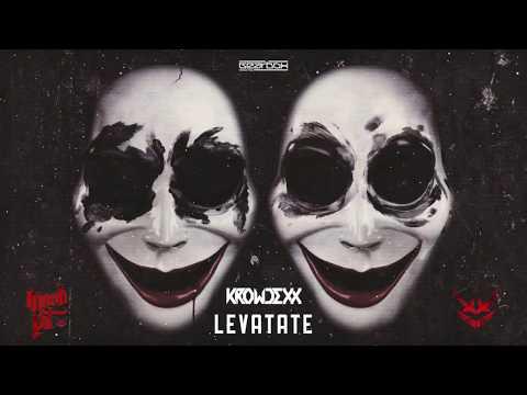 Krowdexx - Levatate [Moshpit: The Mini Album]