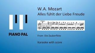 Alles fühlt der Liebe Freude Mozart Zauberflöte Karaoke Pianopal