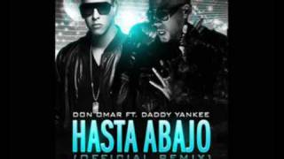 Don Omar Feat. Daddy-Yankee - ''Hasta Abajo'' Remix /Prototype 2.0