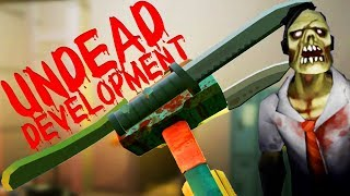 Extreme Knife Hammer 6000000! - Undead Development Gameplay - VR HTC Vive