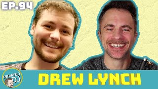 Episode 94 Drew Lynch is Engaged Mostly Rested and Ready to Hit the Road