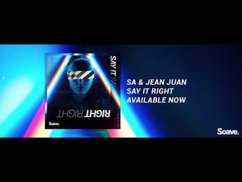 SA & Jean Juan - Say It Right