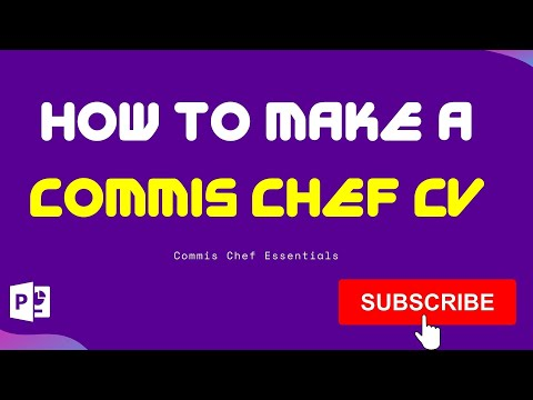 How To Make A Commis Chef CV