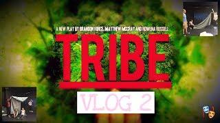 TRIBE VLOG 2 | Backstage Business