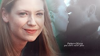 ❖Peter+Olivia||you were never gone|| [1x01-5x13]