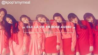 CLC La vie en rose official audio