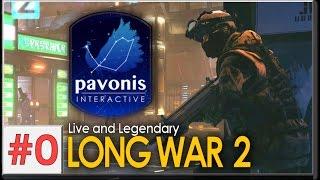 XCOM 2 Long War: Live and Legendary #0 - PRELUDE