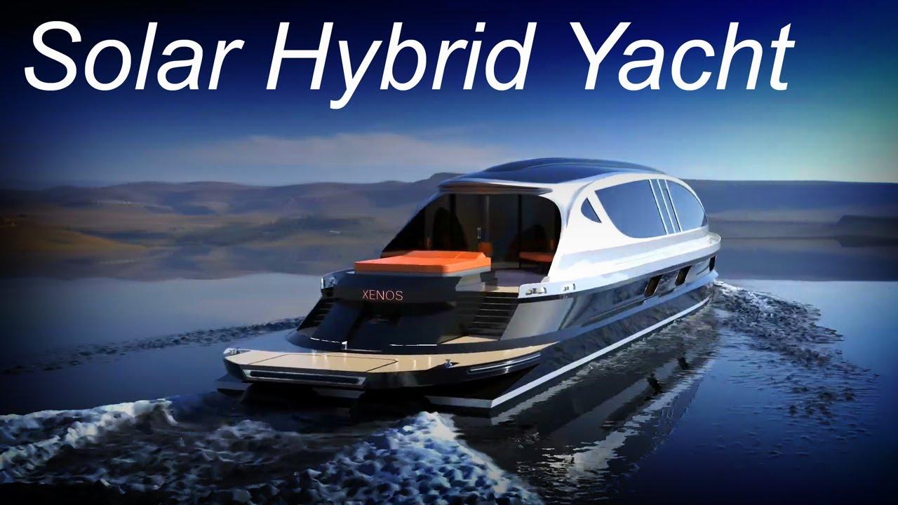 XENOS Hyperyacht - Solar Hybrid: World's Fastest Yacht in Its Class