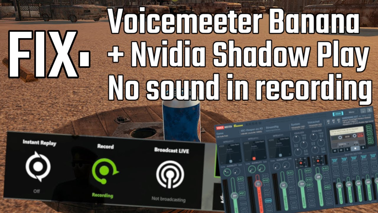 FIX: NVIDIA SHADOW PLAY RECORDING (No sound with Voicemeeter Banana  compression)