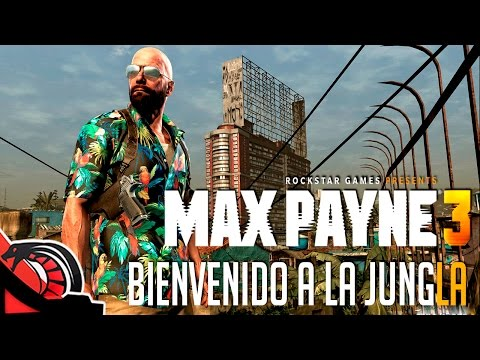 BIENVENIDO A LA JUNGLA | Max Payne 3 - Episodio 7