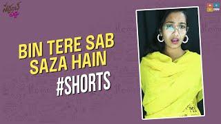 Bin Tere Sab Saza Hain    #shorts #padhupadmavathi6