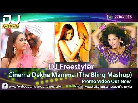 Singh Is Bling | Akshay Kumar | DJ Freestyler - Cinema Dekhe Mamma | The Bling Mashup