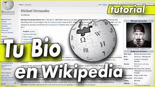 Como Poner Tu Biografía en Wikipedia + Requisitos