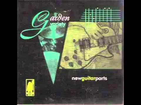 Garden Variety - New Guitar Parts