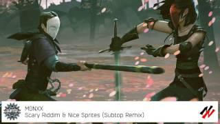 monxx scary riddim nice sprites subtop remix