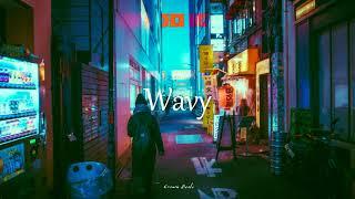 """Wavy"" Lo-Fi/chillhop/jazzy/Hiphop/R&B/instrumental(Prod.Chewiser)"