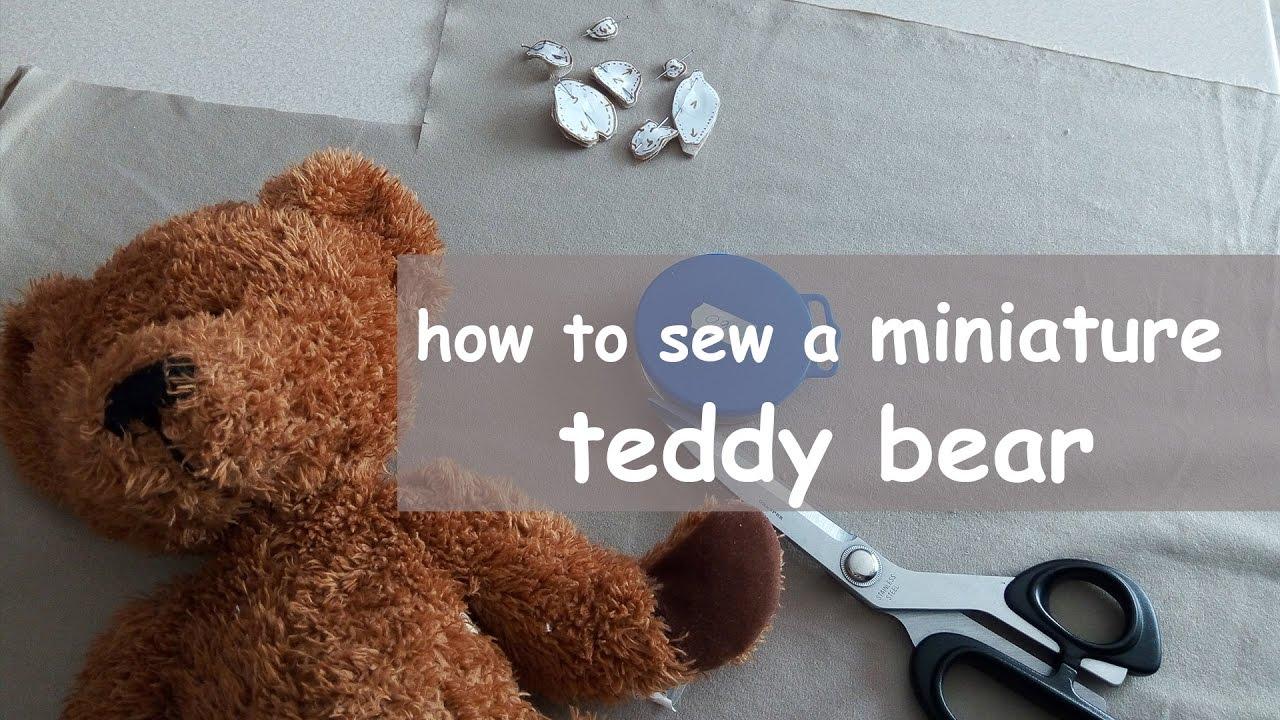 how to sew a miniature teddy bear ★ DIY