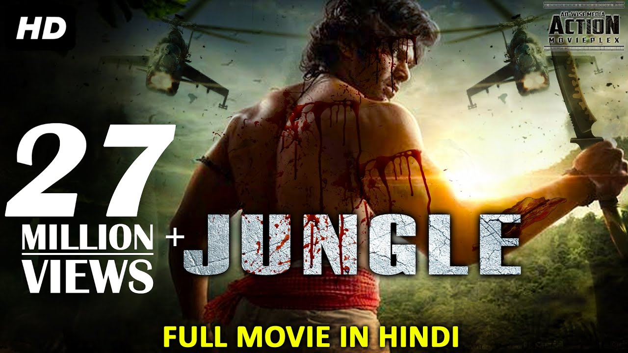 New Hindi Movei 2018 2019 Bolliwood: JUNGLE (2018) New Released Full Hindi Dubbed Movie