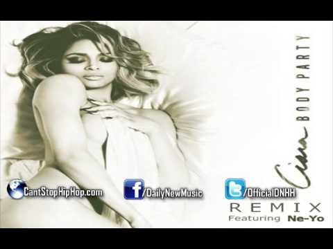 Ciara - Body Party (Remix) (Feat. Ne-Yo)