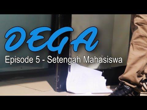 [Web Series Episode 5 - Setengah Mahasiswa] DEGA - Apakah Tetap Pramuka?