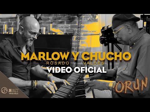 Marlow Rosado y Chucho Valdés juntos en Orun