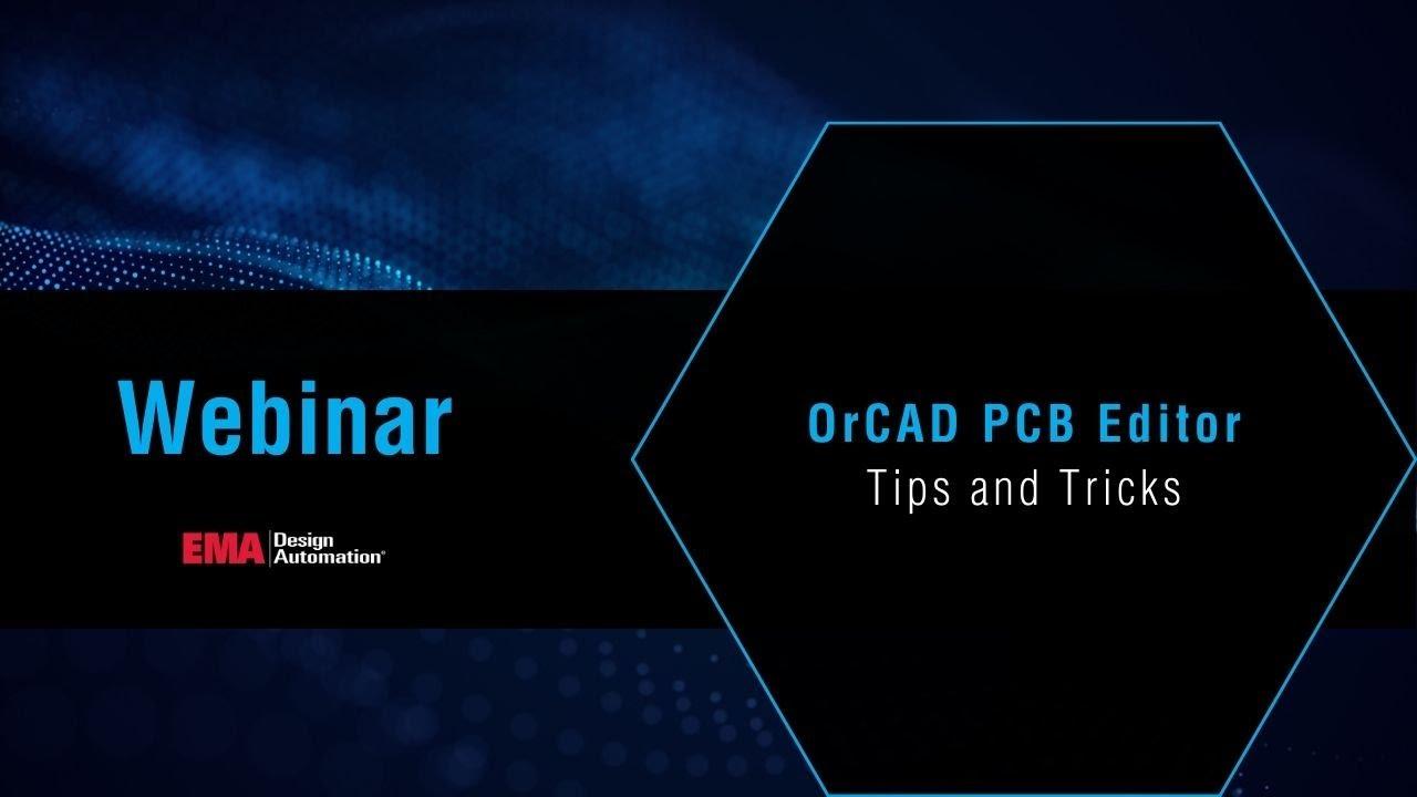 OrCAD PCB Editor - Tips and Tricks Webinar - YouTube