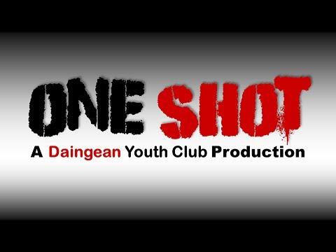 One Shot by Daingean Youth Club