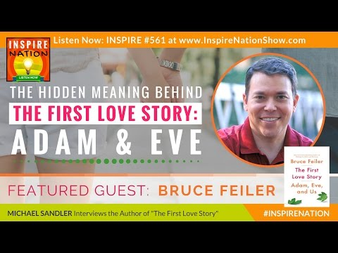 🌟 BRUCE FEILER: The Hidden Meaning Behind Adam and Eve – The First Love Story |  Sacred Journeys