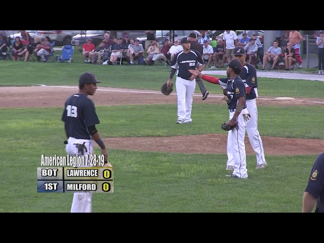 Milford Legion Baseball - 2019 Zone 4 Finals: Gm 2 vs Lawrence