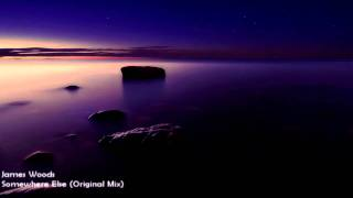 James Woods - Somewhere Else (Original Mix) [HD 1080p]