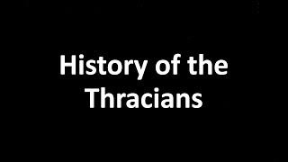 History of the Thracians