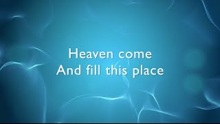 Heaven Come lyrics / music video - Bethel Music (Jenn Johnson)