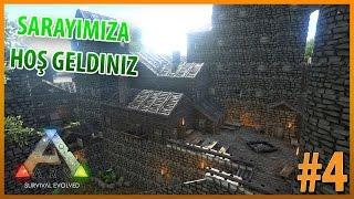 😅ARK Survival Evolved Türkçe   Saray Yapıyoruz #4