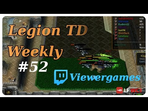 Legion TD Weekly #52 | Join me on twitch.tv/lforward today for Viewergames