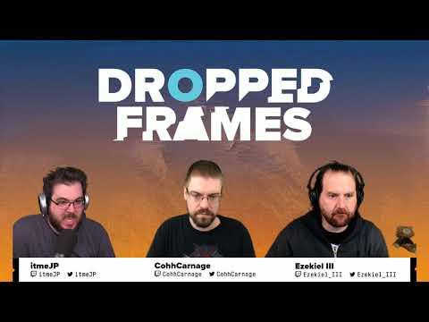 Dropped Frames - Week 128 - Video Games (Part 1)