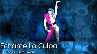 Just Dance Mash-Up - Échame La Culpa by Luis Fonsi Ft. Demi Lovato