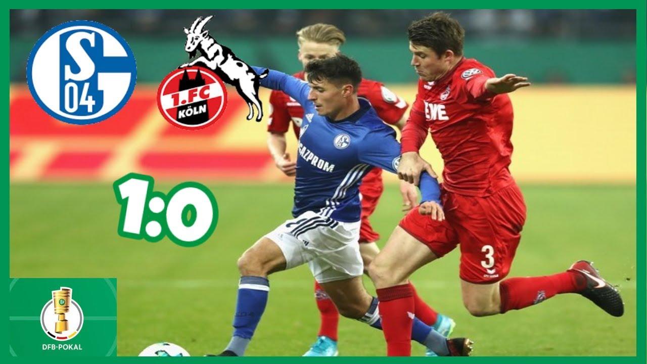 Köln Schalke Dfb Pokal