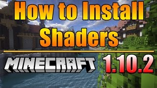 How To Install Shaders Into Minecraft | New Tutorial for #Minecraft 1.10.2