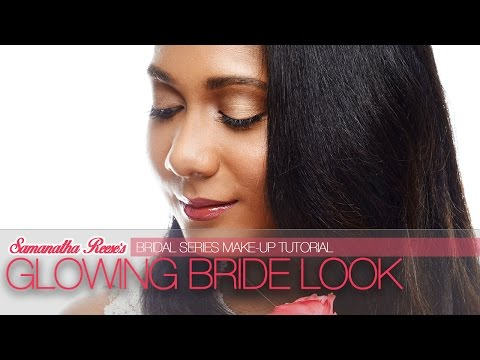 Bridal Makeup Series: The Glowing Bride