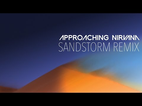 Darude  Sandstorm Approaching Nirvana 2015 Remix