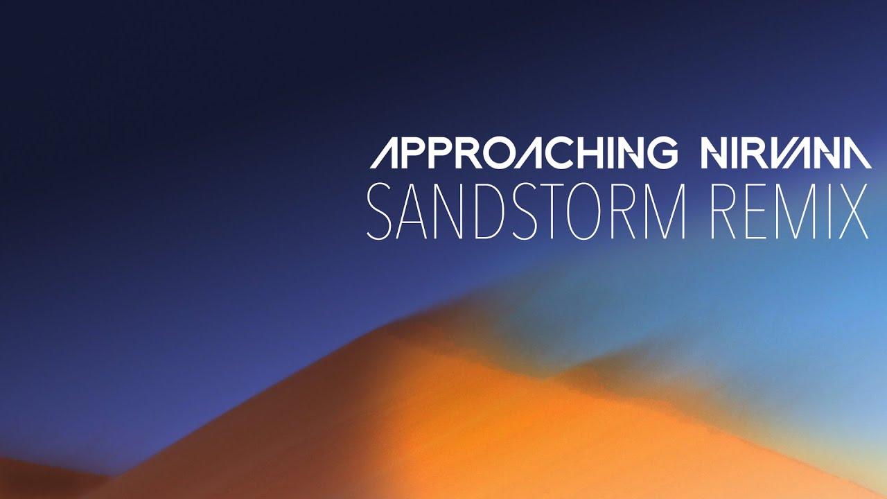 Darude - Sandstorm (Approaching Nirvana 2015 Remix)