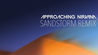 Repeat youtube video Darude - Sandstorm (Approaching Nirvana 2015 Remix)